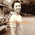 EVERYONE'S SMILES